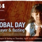Join Us in Prayer and Fasting for Children in the 4/14 Window
