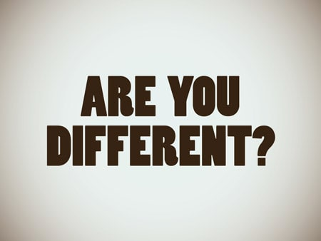 are you different