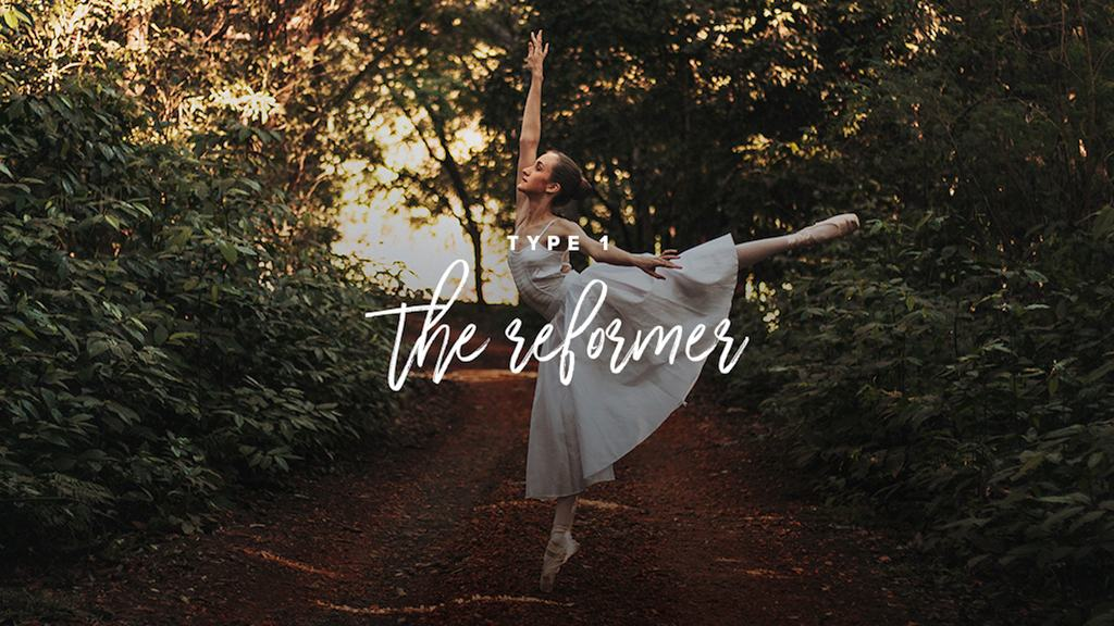 A ballerina poses in a grove of trees. Text: Type 1: The Reformer.