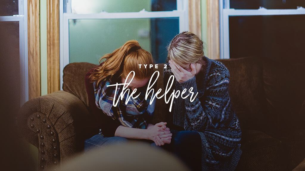Two women sit on a couch with heads bowed, praying. Text: Type 2: The Helper