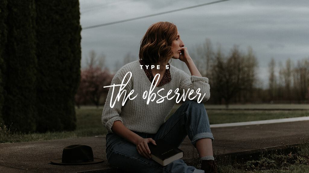 A woman in a white shirt and jeans sits on the ground outside, looking off to the side. Text: Type 5: The Observer
